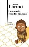 Fouad Laroui - Une année chez les Français.