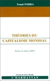Fouad Nohra - Théories du capitalisme mondial.