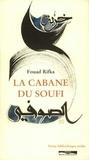 Antoine Jockey et Fouad Rifka - La cabane du soufi.