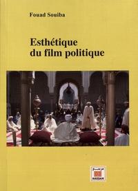 Fouad Souiba - Esthétique du film politique.
