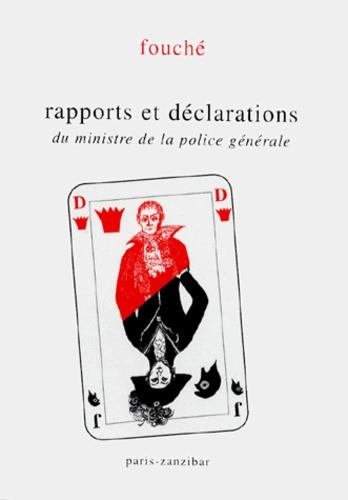 Fouché - Rapports et proclamations du ministre de la police générale.