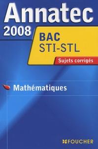 Foucher - Mathématiques Bac STI-STL - Sujets corrigés.