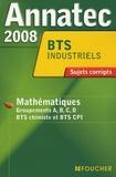 Foucher - Mathématiques BTS industriels - Sujets corrigés.