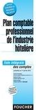 Foucher - Plan comptable professionnel de l'industrie hôtelière - Liste intégrale des comptes actualisée au 1er janvier 2015.