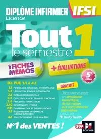 Foucher - Tout le semestre 1 en fiches mémos - DEI IFSI - Révision et entraînement.