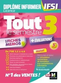 Foucher - Tout le semestre 3 en fiches mémos - DEI IFSI - Révision et entraînement.