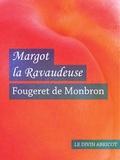 Fougeret de Monbron - Margot la ravaudeuse (érotique).