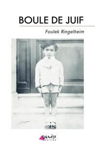 Foulek Ringelheim - Boule de Juif.