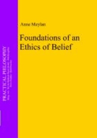 Foundations of an Ethics of Belief.