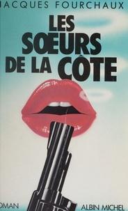 Fourchaux - Les Soeurs de la Côte.