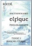 Fournier de brescia francois De - Dictionnaire Elfique Philologique - tome 2.