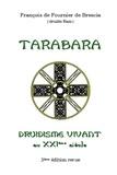 Fournier de brescia francois De - Druidisme Vivant - Tarabara.