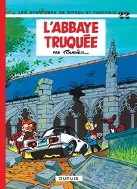 Fournier - Les Aventures de Spirou et Fantasio Tome 22 : L'abbaye truquée.