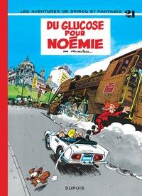 Fournier - Spirou et Fantasio Tome 21 : Du glucose pour Noémie.