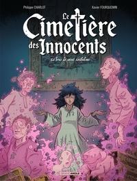 Fourquemin et  Charlot - Le cimetière des innocents - Tome 2 - Le bras de Saint Anthelme.