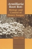 Fox - Armillaria root rot : biology and control of honey fungus.