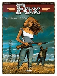 Jean Dufaux - Fox - Tome 07 - Los Alamos, Trinity.