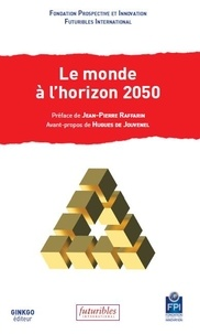 FPI et  Futuribles international - Le monde à l'horizon 2050 - Forum des Futurs, Futuroscope, 17-18 novembre 2016.