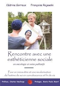 Fra Cedrine gorreux - Rencontre avec une estheticienne sociale en oncologie et soins palliatifs.