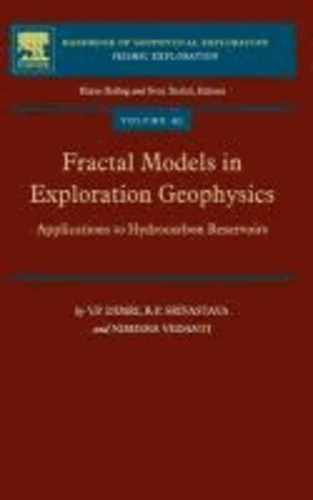 Fractal Models in Exploration Geophysics - Applications to Hydrocarbon Reservoirs.