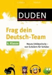 Frag dein Deutsch-Team 6. Klasse - Neues Erklärprinzip - von Schülern für Schüler.