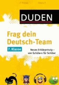Frag dein Deutsch-Team 7. Klasse - Neues Erklärprinzip - von Schülern für Schüler.