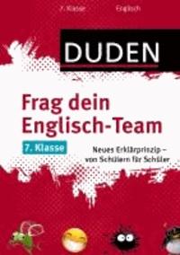 Frag dein Englisch-Team 7. Klasse - Neues Erklärprinzip - von Schülern für Schüler.