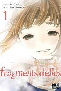 Mag Hsu - Fragments d'elles T01.