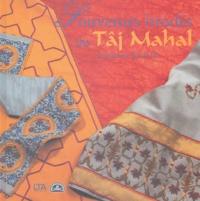 Framboise Kerloc'h - Souvenirs brodés du Tâj Mahal.