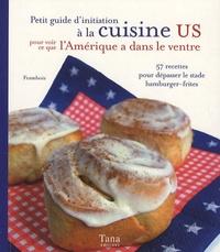 Framboiz - Petit guide d'initiation à la cuisine US pour voir ce que l'Amérique a dans le ventre.
