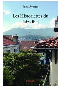 Fran Ayanes - Les historiettes du Jaizkibel.