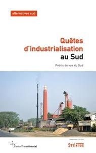 FRANÇOIS POLET - Quêtes d'industrialisation au Sud - Points de vue du Sud.