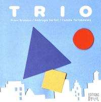 Franc Bruneau et Ambrogio Sarfati - Trio.