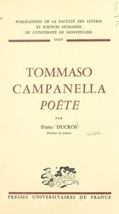 Franc Ducros et  Faculté des Lettres et Science - Tommaso Campanella poète.