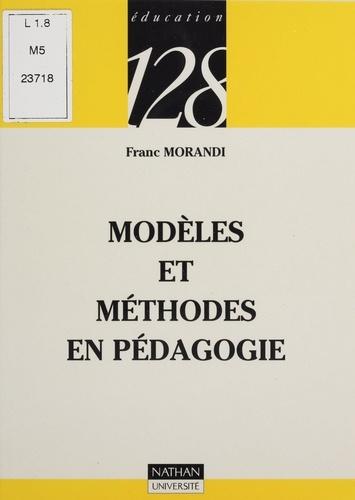 Modèles et méthodes en pédagogie