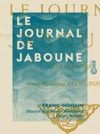 Franc-Nohain et Marie-Madeleine Franc-Nohain - Le Journal de Jaboune.