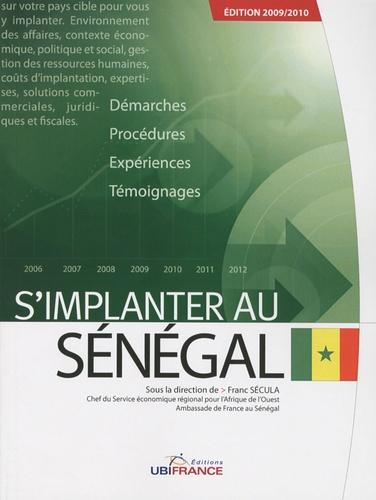 Franc Secula - S'implanter au Sénégal.