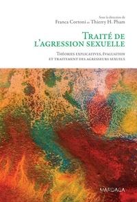 Traité de lagression sexuelle - Théories explicatives, évaluation et traitement des agresseurs sexuels.pdf