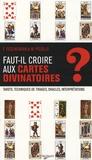 Franca Feslikenian et Maristella Picollo - Faut-il croire aux cartes divinatoires ?.