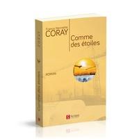 Franca Henriette Coray - Comme des étoiles.