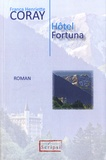 Franca Henriette Coray - Hôtel Fortuna.