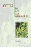 Franca Henriette Coray - Le pré aux coccinelles.