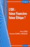 Franca Perin et Françoise Quairel-Lanoizelée - L'ISR : valeur financière-valeur éthique ?.