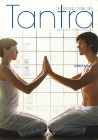 Le grand livre des Tantra - Spiritualité et harmonie sexuelle.pdf