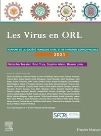 Française d'oto-rhino-laryngol Société et Sophie Alain - Les virus en ORL - Rapport SFORL.