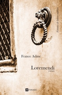 France Adine - Loremendi - Roman.