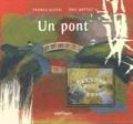 France Alessi et Eric Battut - Un pont.