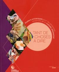 France Alzheimer - Tant de choses à dire - Ateliers artistiques pour les personnes atteintes de la maladie d'Alzheimer.