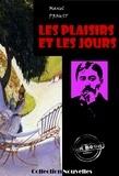 France Anatole et Marcel Proust - Les plaisirs et les jours - nouvelles (édition intégrale).