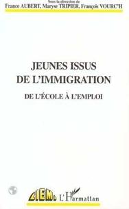 France Aubert - Jeunes issus de l'immigration - De l'école à l'emploi, [colloque européen Réussite scolaire et universitaire, égalité des chances et discriminations à l'embauche des jeunes issus de l'immigration, 1996].